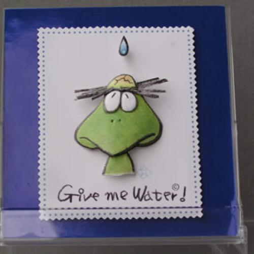 Give me Water!